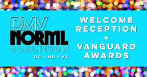 DMV NORML Coalition Welcome Reception & Vanguard Awards - September 10 2017