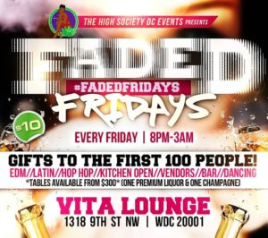 Faded Fridays Hosted by The High Society DC Events - August 11 2017