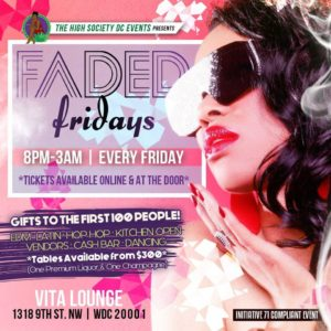 Faded Fridays Hosted by The High Society DC Events - August 25 2017