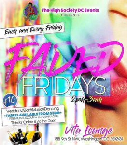 Faded Fridays Hosted by The High Society DC Events - August 4 2017