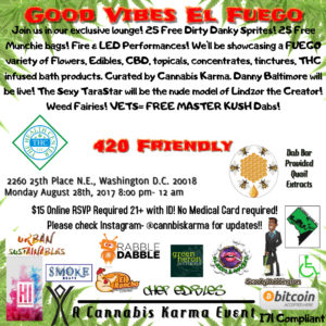 Good Vibes El Fuego Hosted by Cannabis Karma - August 28 2017