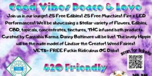 Good Vibes Peace & Love Hosted by Cannabis Karma - August 21 2017