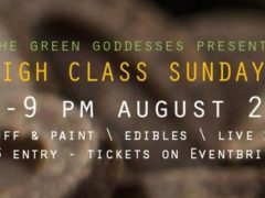 """""""High"""" Class Sunday Edible Pop Up by High Yellow - August 20 2017"""