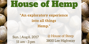 House of Hemp Hosted by High Caliber Events and Get Hemp Butter - August 6 2017