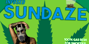 INFUSED SUNDAZE 420 POP UP! Hosted by Clouded - August 27 2017