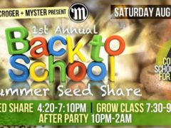 The First Annual Back To School Summer Seed Share Hosted by DC Scroger - August 19 2017