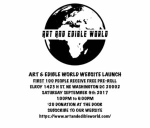 Art & Edible World Website Launch Party - September 9 2017