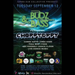 BUDZ & BASS featuring Choppy Oppy - September 12 2017