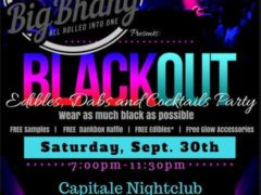 Big Bhang BLACKOUT: Edibles, Dabs, and Cocktail Party - September 30 2017