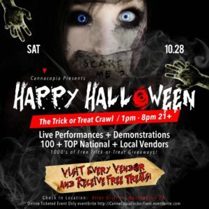 Cannacopia TRICK OR TREAT Hosted by Buddy Jones - October 28 2017