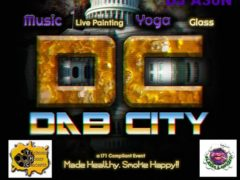 DC Dab City PART 2 Hosted by Trichome Honey Concepts - September 28 2017