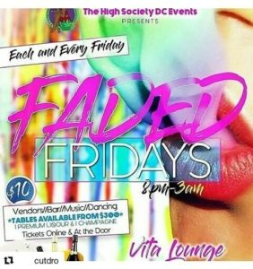 Faded Fridays Hosted by The High Society DC Events - September 8 2017