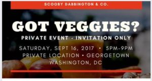 GOT VEGGIES Hosted by Scooby Dab Bington - September 16 2017