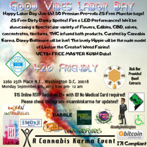 Good Vibes Labor Day Hosted by Cannabis Karma - September 4 2017