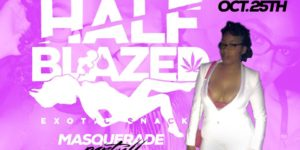Half Blazed Masquerade Party Hosted by HalfBlazed Exotic Snacks - October 25 2017