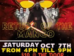 Kush N Mangos 4 Return Of The Mango - October 7 2017
