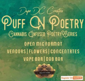 Puff N Poetry Hosted by Dope DC Creates - October 1 2017