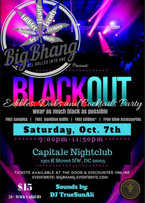 Big Bhang BLACKOUT: Edibles, Dabs, and Cocktail Party - October 7