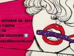 ART & EDIBLE WORLD Hosted by Art and Edible Pop Up Shop - October 28 2017