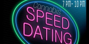 Cannabis Speed Dating by Supreme Delights - Multiple Dates October 2017