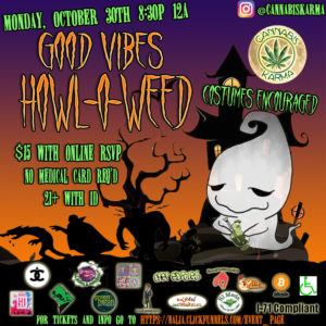 Good Vibes Halloweed Hosted by Cannabis Karma - October 30 2017