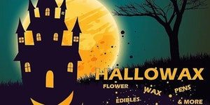 HALLOWEEN HALLOWAX 420 Experience hosted by Infused Collective - October 31 2017