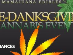 "Mamajuana Edibles 2nd Annual ""Pre-Danksgiving"" Cannabis Event - November 18 2017"