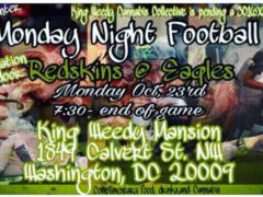 Monday Night Football at King Weedy Mansion - October 23 2017