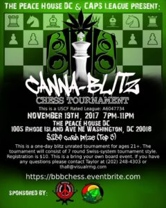 CAPS League Presents: Canna-Blitz Chess Tournament Hosted by The Peace House DC - November 19 2017