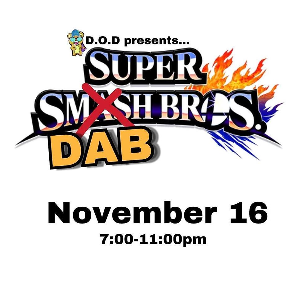 DOD Presents Super DAB Bros - November 16 2017