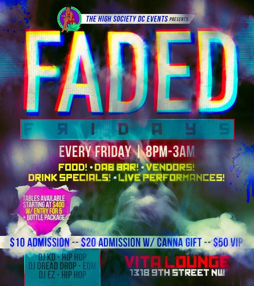 FADED FRIDAYS Hosted by The High Society DC Events - November 10 2017