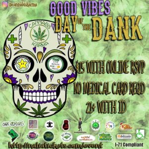 Good Vibes Day of The Dank Hosted by Cannabis Karma - December 4 2017