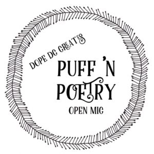Puff N Poetry Hosted by Dope DC Creates - November 5 2017