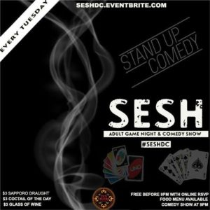 SESH DC Hosted by Elevated Events Group - Tuesday Adult Game Night & Comedy Show