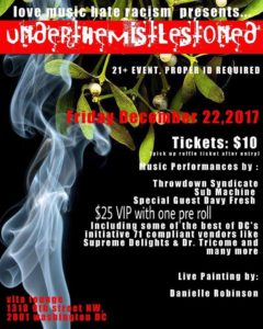 UnderTheMistlestoned Hosted by The Peace House DC - December 22 2017