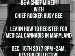 Be A Chief Mixer and Maryland NORML Food Drive Hosted by CHIEF LOUD (MD) December 22 2017