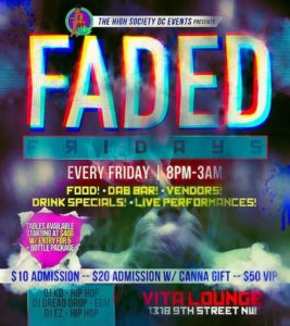 FADED FRIDAYS Hosted by The High Society DC Events - December 22 2017