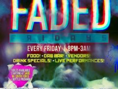 FADED FRIDAYS Hosted by The High Society DC Events - December 8 2017