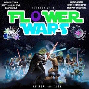FLOWER WARS Hosted by Otp Concessions DC - January 26 2018