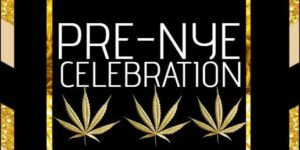 "Mamajuana Edibles ""Pre-NYE Celebration"" Cannabis Event - December 20 2017"