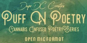 Puff n Poetry by Dope DC Creates - December 3 2017