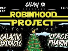 Robin Hood Project XMas Toy Drive Hosted by Galaxy.RX - December 23 2017