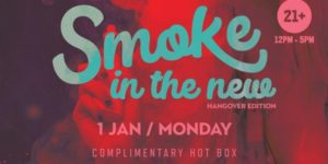 Smoke In The New! The Hangover Edition by AJV Events Group (DC) January 1 2018