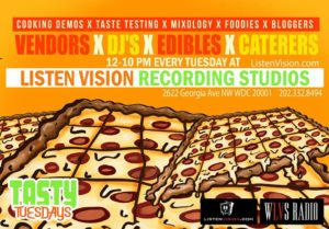 Tasty TUESDAYS (FREE To Attend) Hosted by Listen Vision Recording Studios (DC) January 16 2018