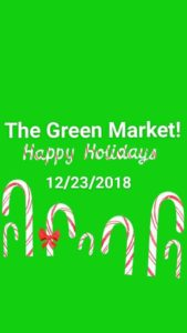 The Green Market! Hosted by The Jay Suite and Growithlisa - December 23 2017