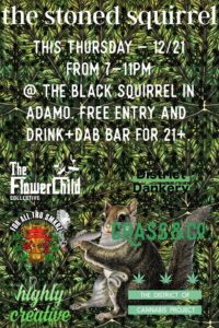 The Stoned Squirrel Cannabis Social Hosted by Grass&Co (DC) December 21 2017