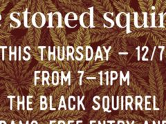 The Stoned Squirrel Hosted by Grass&Co - December 7 2017
