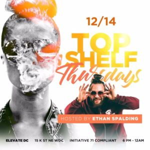 Top Shelf Thursday's hosted by Ethan Spalding - December 14 2017
