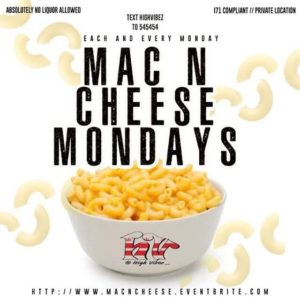 Mac N Cheese Monday's hosted by HighVibez DC (DC)