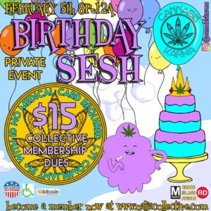 Birthday Sesh Hosted by Cannabis Karma (DC) February 5 2018